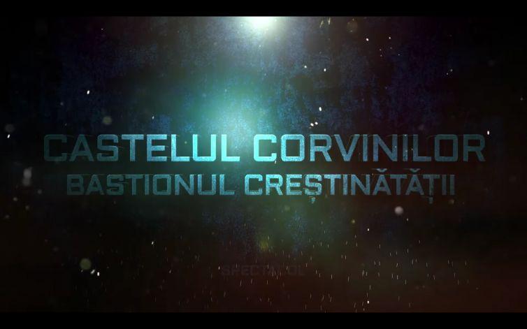 Film Documentar Castelul Corvinilor Bastionul Crestinatatii